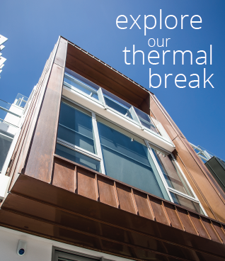 learn about U-MAX and our pour and debridge thermal break